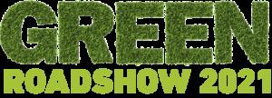 Green Roadshow 2021